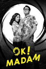 Nonton Streaming Download Drama Nonton Okay! Madam (2020) Sub Indo jf Subtitle Indonesia