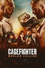 Nonton Streaming Download Drama Nonton Cagefighter: Worlds Collide (2020) Sub Indo jf Subtitle Indonesia