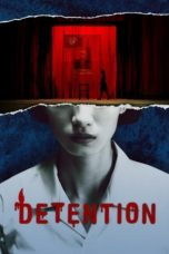 Nonton Streaming Download Drama Nonton Detention (2020) Sub Indo Subtitle Indonesia