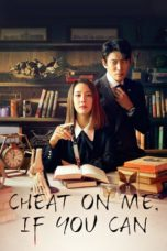Nonton Streaming Download Drama Nonton Cheat On Me, If You Can (2020) Sub Indo Subtitle Indonesia
