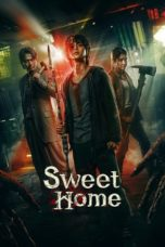 Nonton Streaming Download Drama Nonton Sweet Home (2020) Sub Indo Subtitle Indonesia