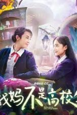 Nonton Streaming Download Drama Nonton My Mother is Not A College Student (2020) Sub Indo jf Subtitle Indonesia