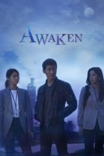 Nonton Streaming Download Drama Nonton Awaken (2020) Sub Indo Subtitle Indonesia