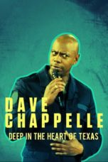 Nonton Streaming Download Drama Nonton Dave Chappelle: Deep in the Heart of Texas (2017) Sub Indo jf Subtitle Indonesia