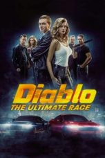 Nonton Streaming Download Drama Nonton Diablo: The Utimate Race / Diablo. The Race for Everything (2019) Sub Indo jf Subtitle Indonesia
