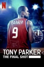 Nonton Streaming Download Drama Nonton Tony Parker: The Final Shot (2021) Sub Indo jf Subtitle Indonesia
