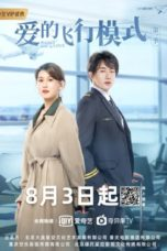 Nonton Streaming Download Drama Nonton Flying Mode of Love (2020) Subtitle Indonesia