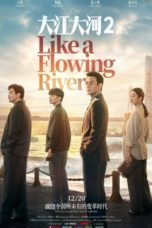 Nonton Streaming Download Drama Nonton Like A Flowing River S02 (2020) Subtitle Indonesia