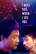 Nonton Streaming Download Drama Nonton I Miss You When I See You (2018) Sub Indo jf Subtitle Indonesia