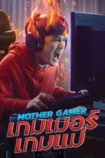 Nonton Streaming Download Drama Nonton Mother Gamer (2020) Sub Indo jf Subtitle Indonesia