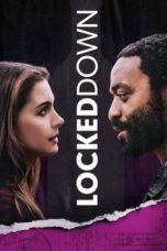 Nonton Streaming Download Drama Nonton Locked Down (2021) Sub Indo jf Subtitle Indonesia