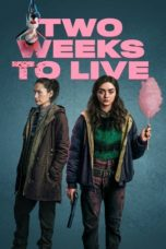 Nonton Streaming Download Drama Nonton Two Weeks to Live S01 (2020) Subtitle Indonesia