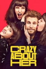 Nonton Streaming Download Drama Nonton Crazy About Her (2021) Sub Indo jf Subtitle Indonesia