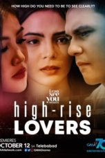 Nonton Streaming Download Drama Nonton High-Rise Lovers (2020) Sub Indo Subtitle Indonesia