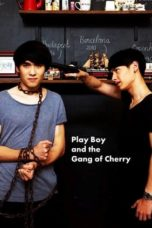 Nonton Streaming Download Drama Nonton PlayBoy (and the Gang of Cherry) (2017) Sub Indo jf Subtitle Indonesia