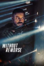 Nonton Streaming Download Drama Nonton Tom Clancy's Without Remorse (2021) Sub Indo jf Subtitle Indonesia