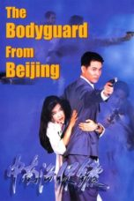 Nonton Streaming Download Drama Nonton The Bodyguard from Beijing (1994) Sub Indo jf Subtitle Indonesia