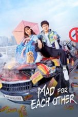 Nonton Streaming Download Drama Nonton Mad for Each Other (2021) Sub Indo Subtitle Indonesia