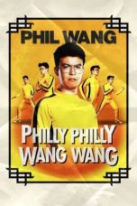 Nonton Streaming Download Drama Nonton Phil Wang: Philly Philly Wang Wang (2021) Sub Indo jf Subtitle Indonesia