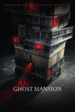 Nonton Streaming Download Drama Nonton The Grotesque Mansion / Ghost Mansion (2021) Sub Indo jf Subtitle Indonesia
