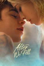 Nonton Streaming Download Drama Nonton After We Fell (2021) Sub Indo jf Subtitle Indonesia