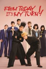 Nonton Streaming Download Drama Nonton From Today, It's My Turn!! (2018) Sub Indo Subtitle Indonesia